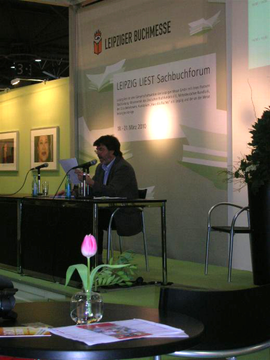 Links zur Buchmesse:  http://www.mvl-grassimuseum.de/index.php?id=16&tx_cal_controller[getdate]=20100319&tx_cal_controller[lastview]=list-2&tx_cal_controller[view]=event&tx_cal_controller[type]=tx_cal
